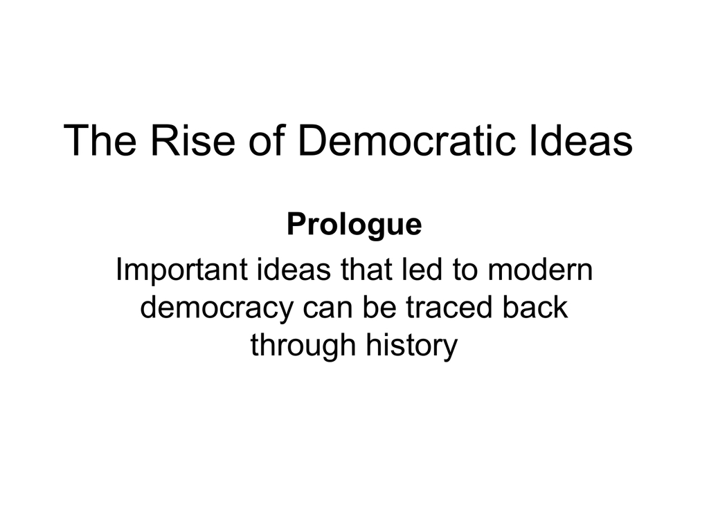 10 Cute The Rise Of Democratic Ideas 005390771 1 60fd199c3cf8d3fbd6734c83bfb200d3