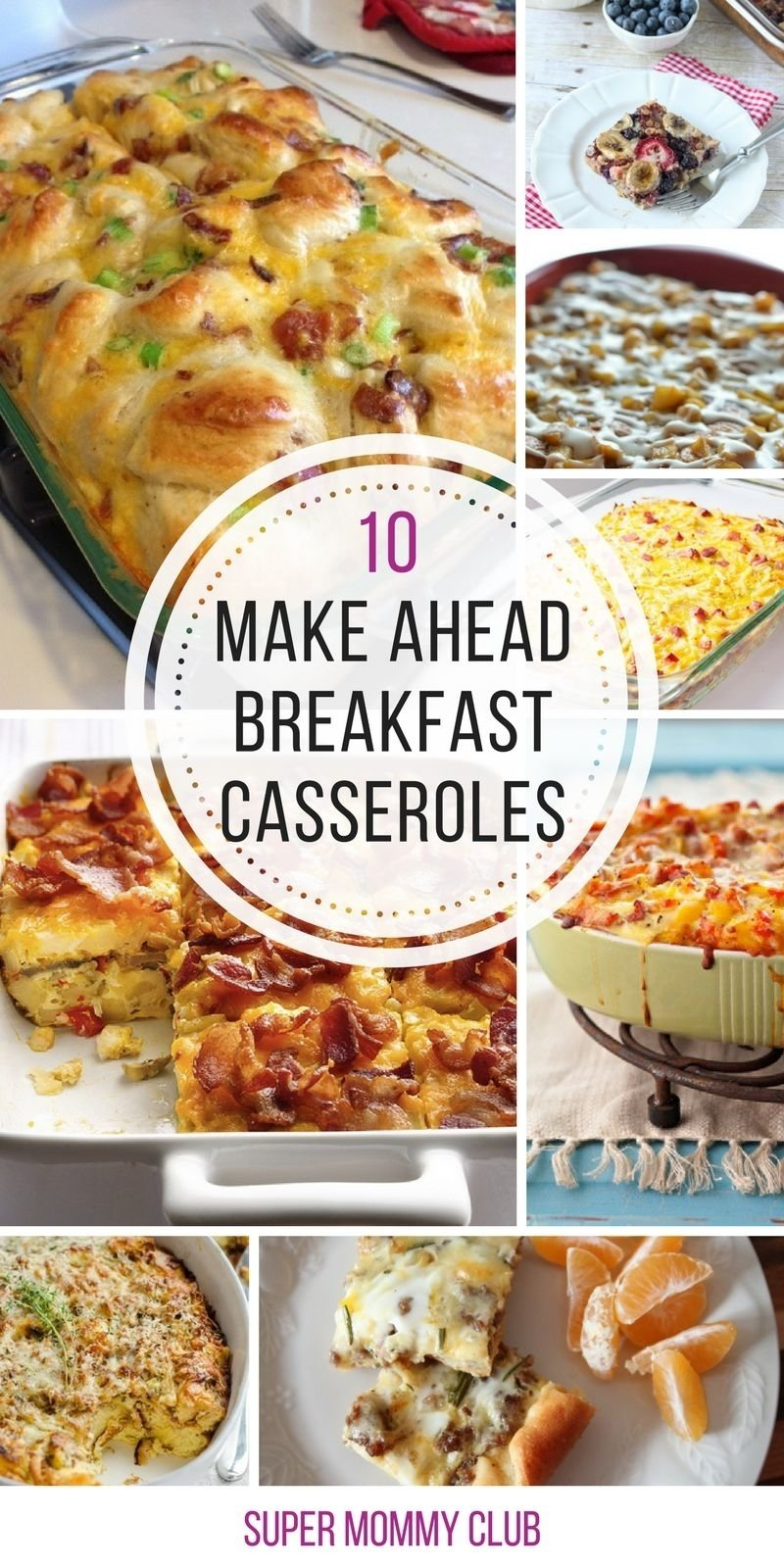 10 Stunning Breakfast Ideas For A Crowd 10 amazing make ahead breakfast casseroles youll wish youd tried