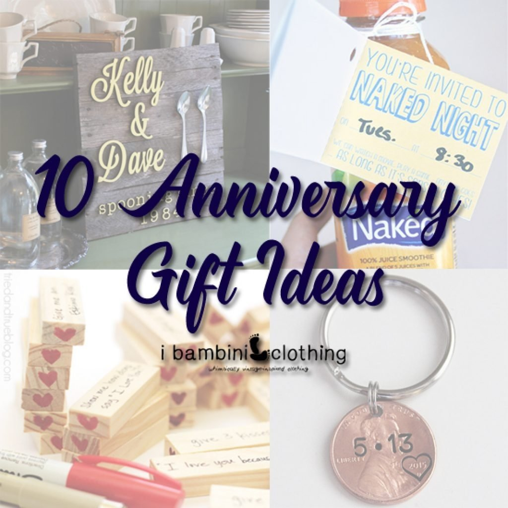10 Famous Anniversary Gift Ideas For Friends 10 anniversary gift ideas i bambini clothing a childrens 2020