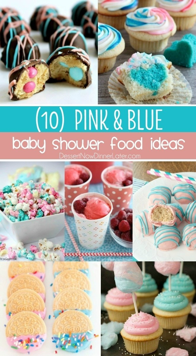 10 Best Ideas To Reveal Baby Gender 10 baby shower food ideas dessert now dinner later