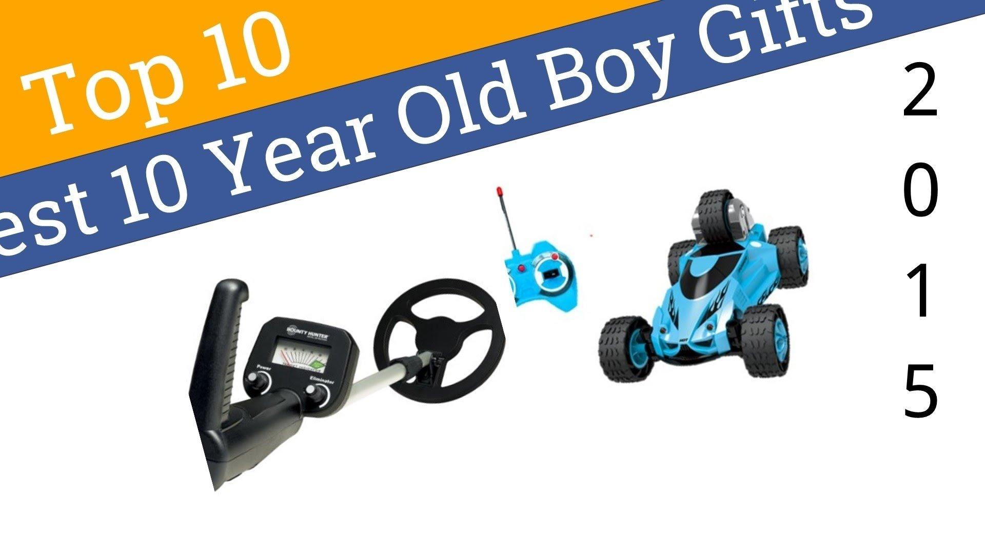 10 best 10 year old boy gifts 2015 - youtube
