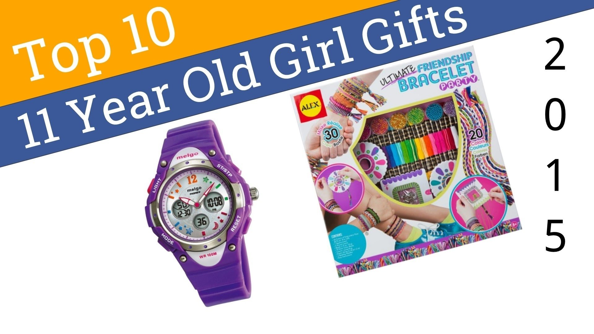 10 Attractive Gift Ideas For 10 Yr Old Girl 10 best 11 year old girl gifts 2015 youtube 2020