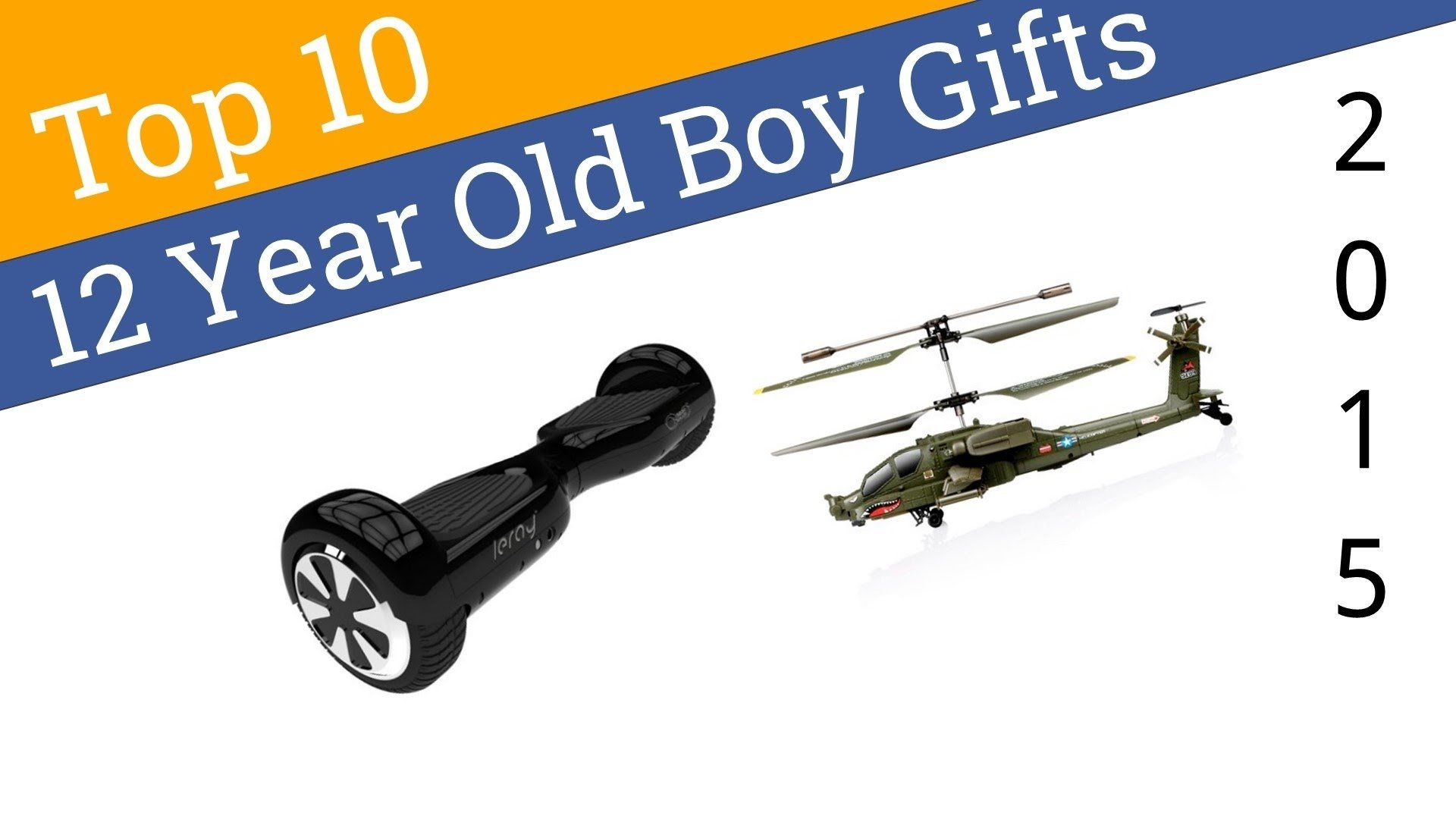 10 best 12 year old boy gifts 2015 - youtube