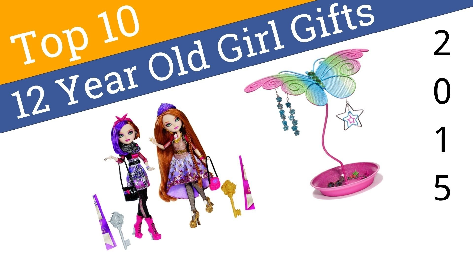 10 Stunning 12 Year Old Girl Gift Ideas 10 best 12 year old girl gifts 2015 youtube 1 2021