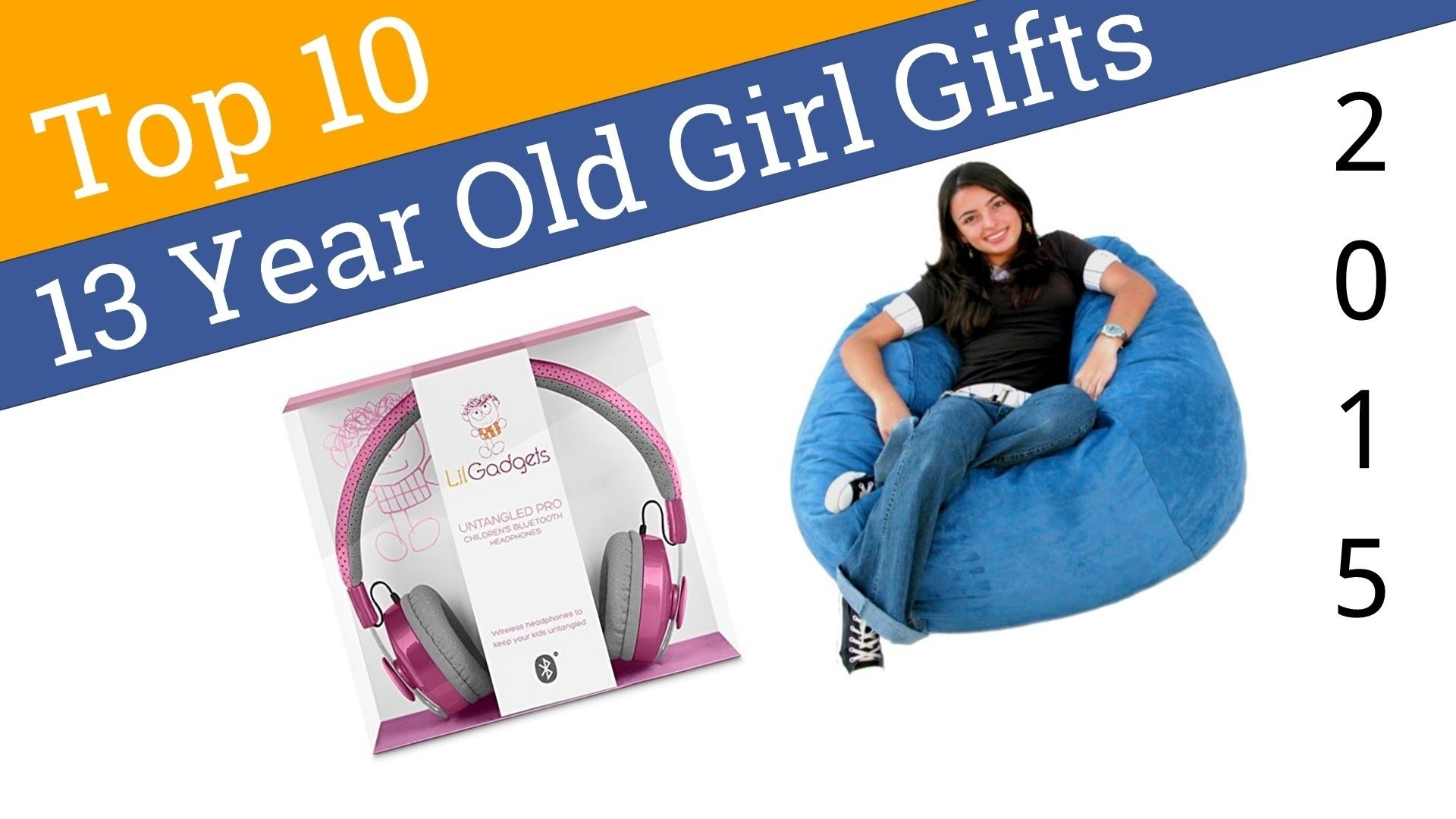 10 Elegant Gift Ideas For 13 Year Old Girl 10 best 13 year old girl gifts 2015 youtube 2020