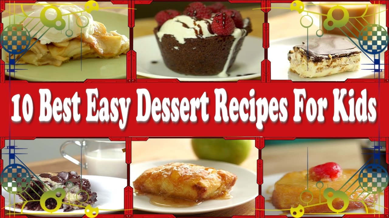 10 best easy dessert recipes for kids | quick and easy recipes