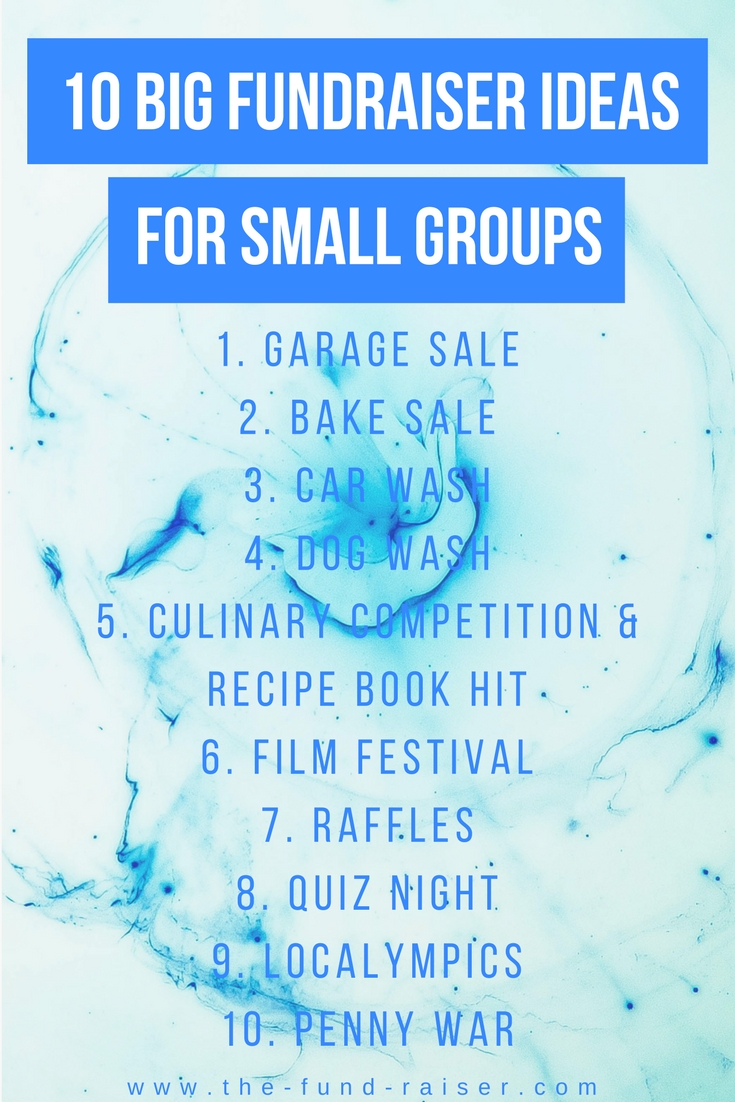 10 big fundraiser ideas for small groups | group, fundraising and