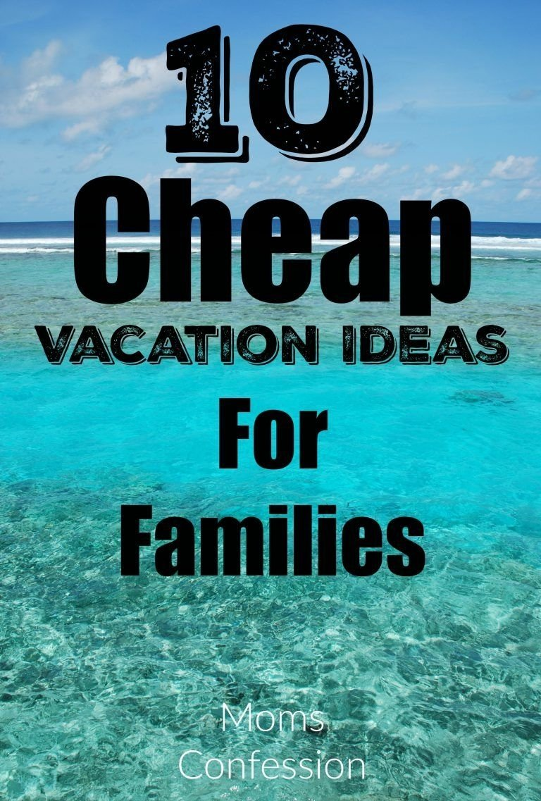 10 lovely family vacation ideas on a budget