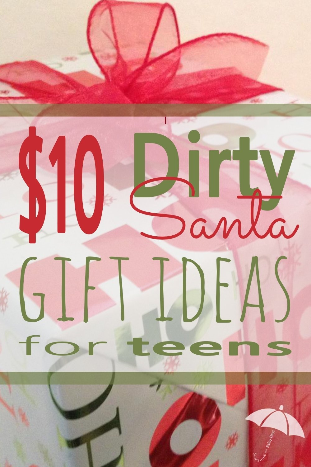 $10 dirty santa gift ideas for teens - sunshine and rainy days