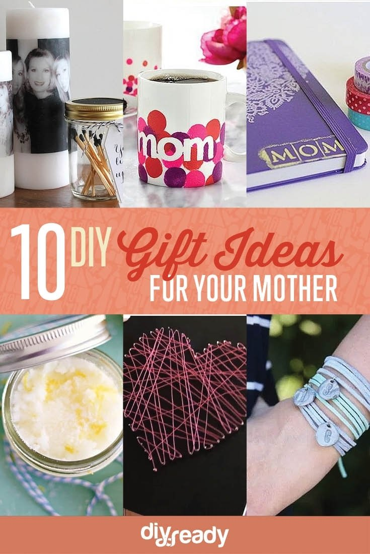 10 Unique Gift Ideas For Moms Birthday Diy Mom
