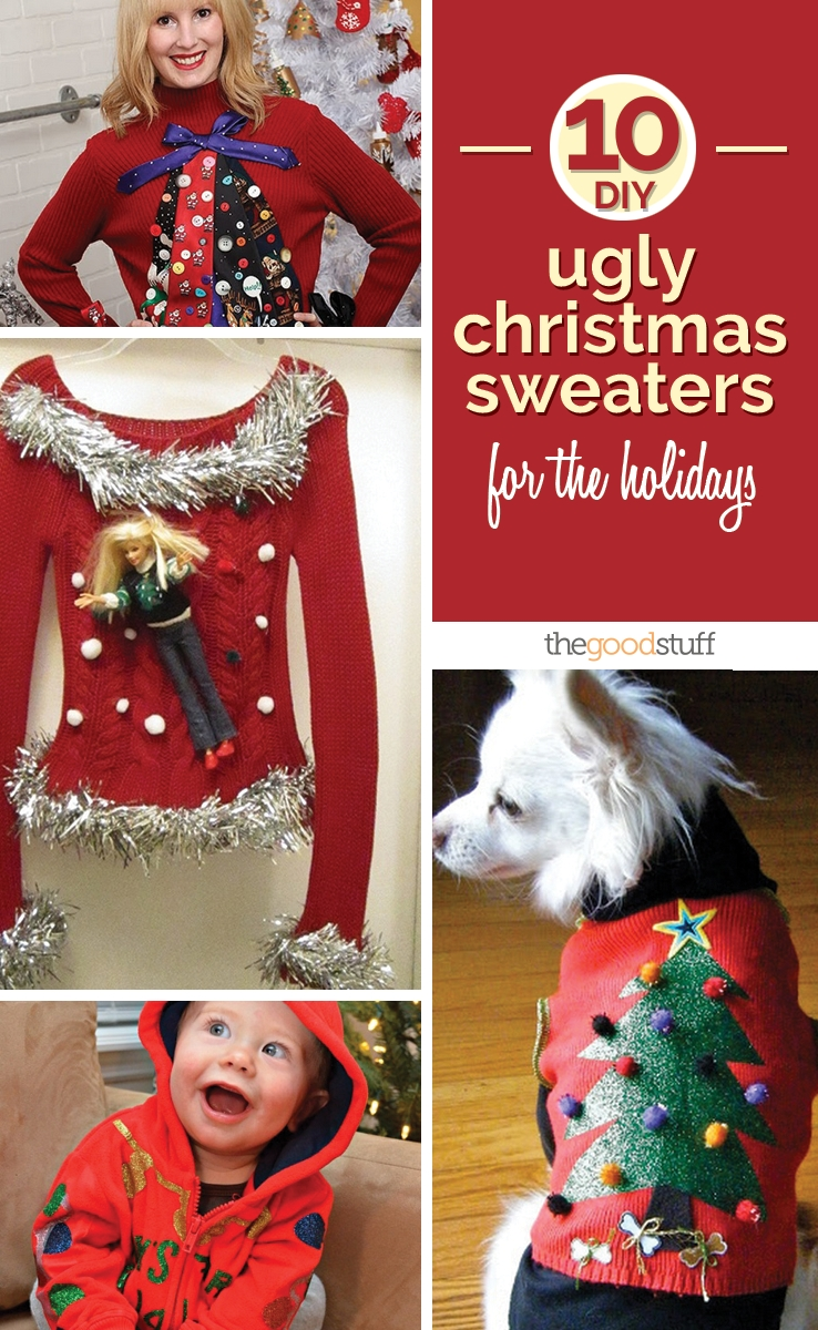 10 Fantastic Do It Yourself Ugly Christmas Sweater Ideas 10 diy ugly christmas sweaters for the holidays thegoodstuff 1 2020