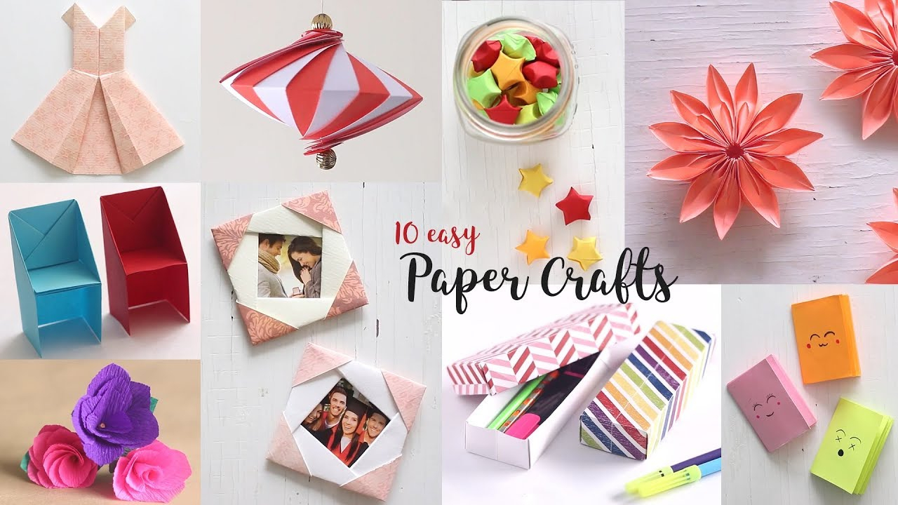 10 Great Easy Arts And Craft Ideas 10 easy paper crafts compilation diy craft ideas art all the way 2021