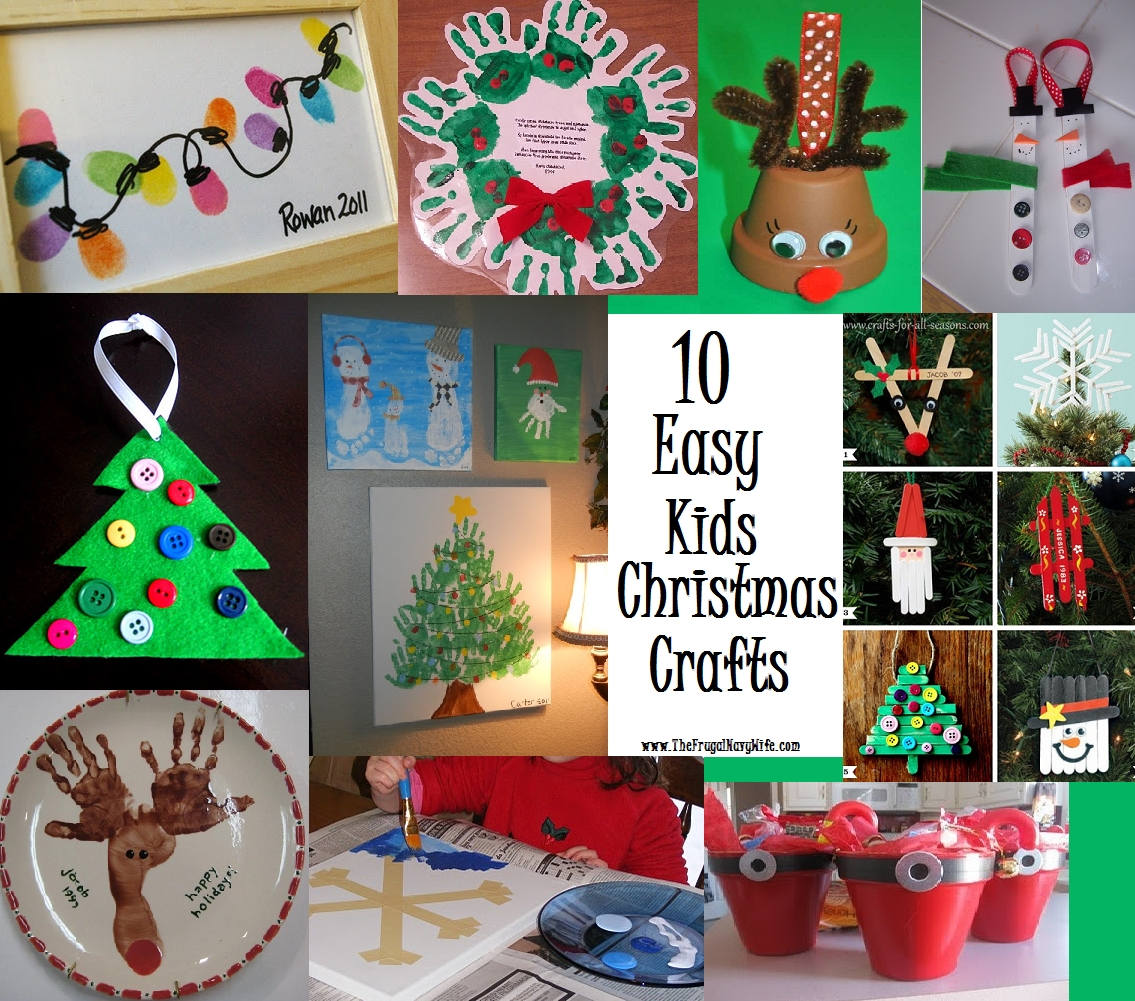 10 Stylish Fun Christmas Ideas For Kids 10 fun and easy kids christmas crafts navy wife frugal and crafts 2020