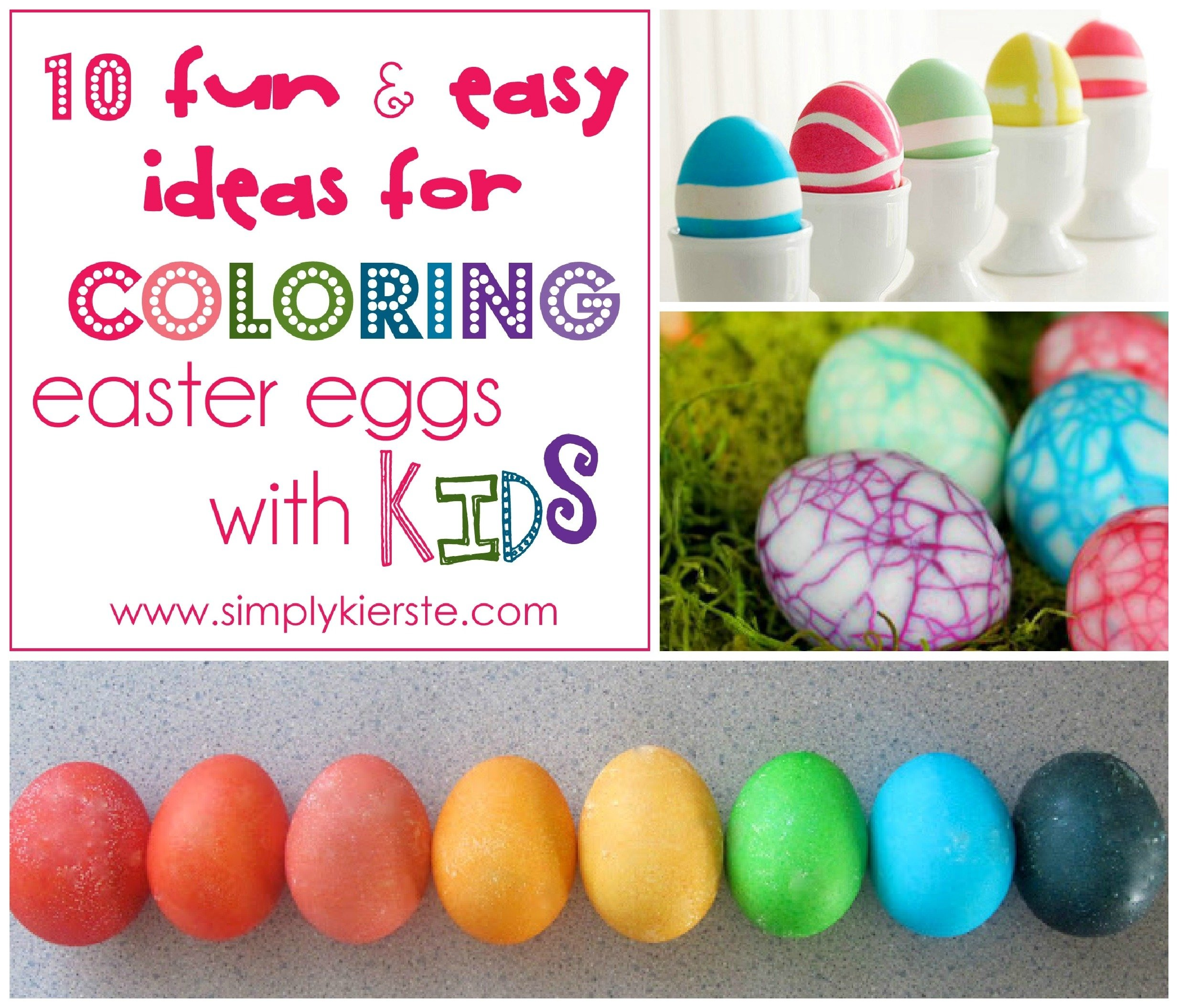 10 Elegant Easter Egg Ideas For Toddlers 10 fun easy ideas for coloring easter eggs with kids simplykierste
