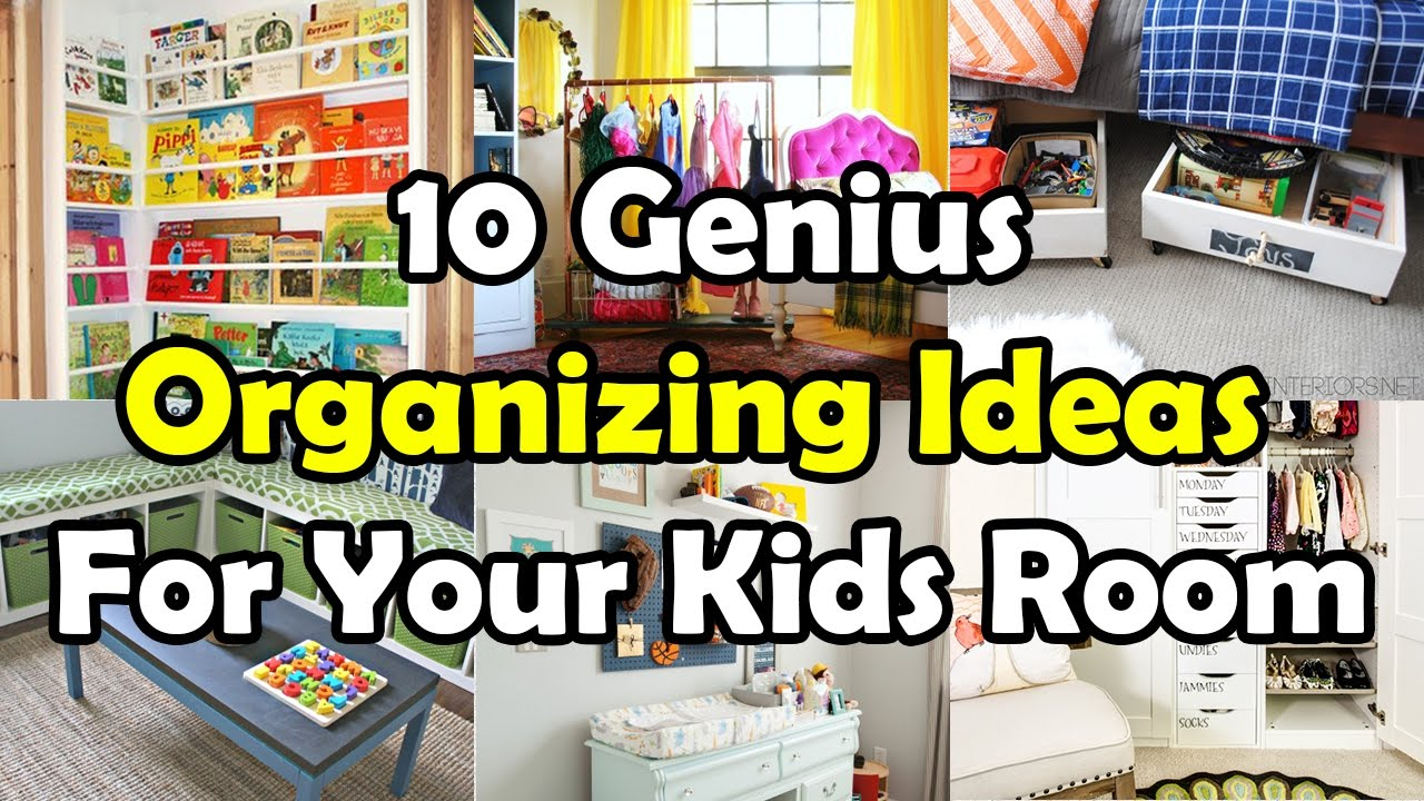 10 Fabulous Organizing Ideas For Kids Rooms 10 genius organizing ideas for your kids room youtube 2021