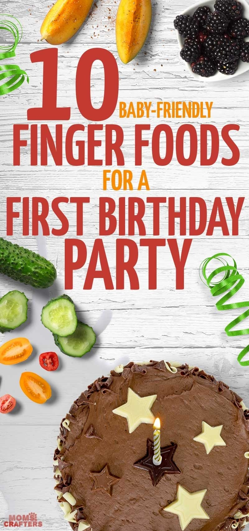 10 Ideal Food Ideas For First Birthday Party 10 great finger foods for a first birthday party moms and crafters 4 2021
