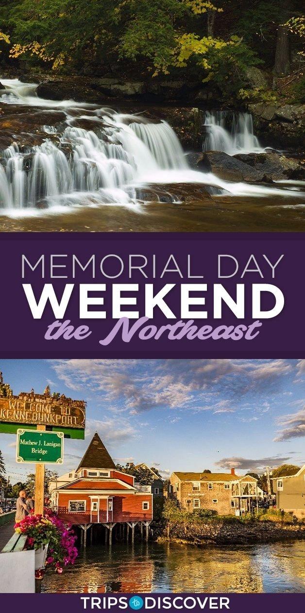 10 Stunning Memorial Day Weekend Getaways Ideas 10 great memorial day weekend getaways in the northeast weekend 2021