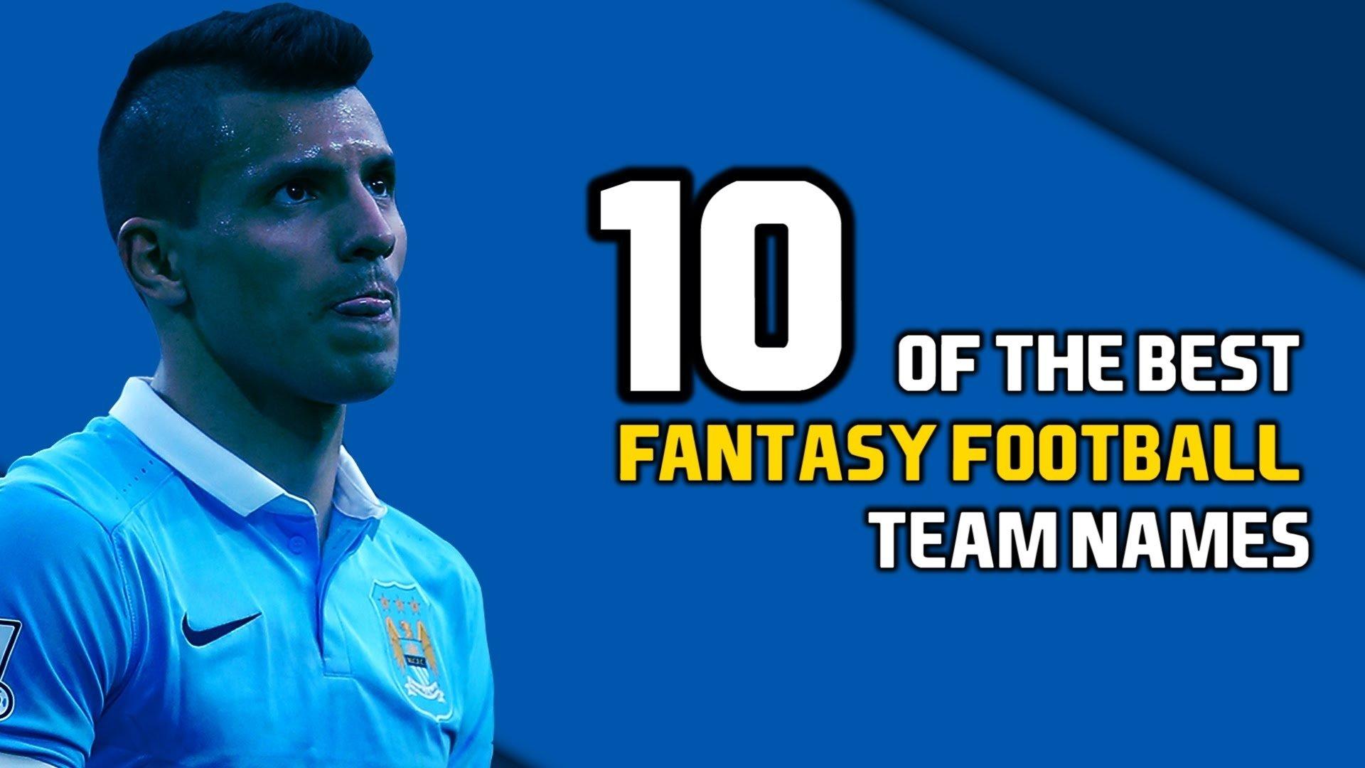 10 Unique Fantasy Football League Name Ideas 10 of the best fantasy football team names youtube 2020