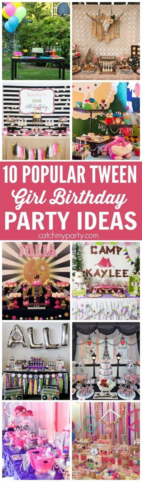 10 Wonderful Fun 13Th Birthday Party Ideas 10 popular tween girl birthday party ideas girl birthday tween