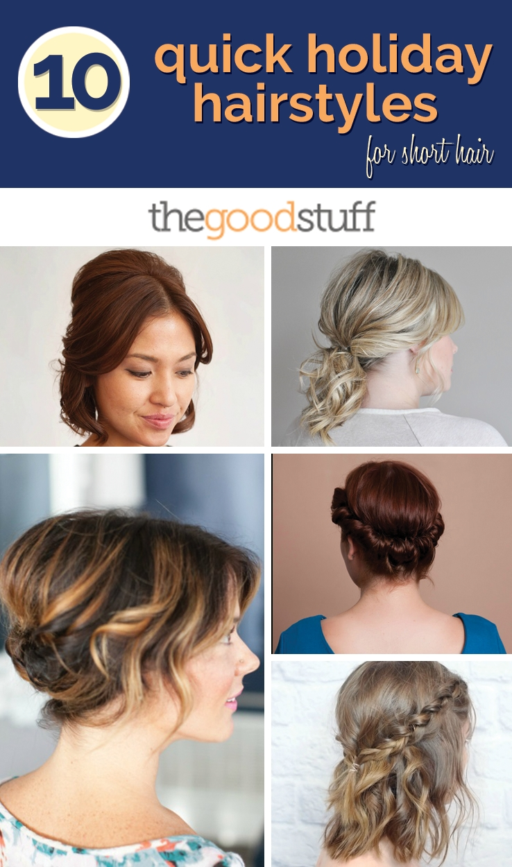 10 Elegant Cute Ideas For Short Hair 10 quick holiday hairstyles for short hair thegoodstuff