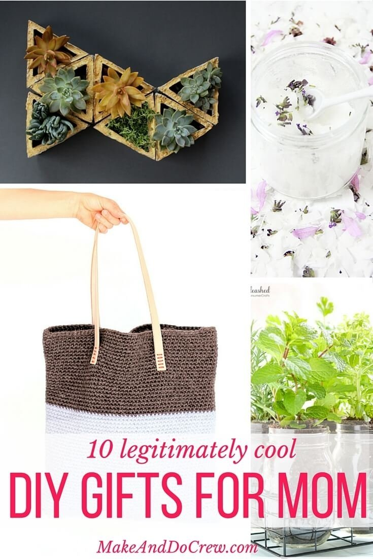 10 Awesome Diy Gift Ideas For Mom 10 simple and modern diy gift ideas for cool moms 1