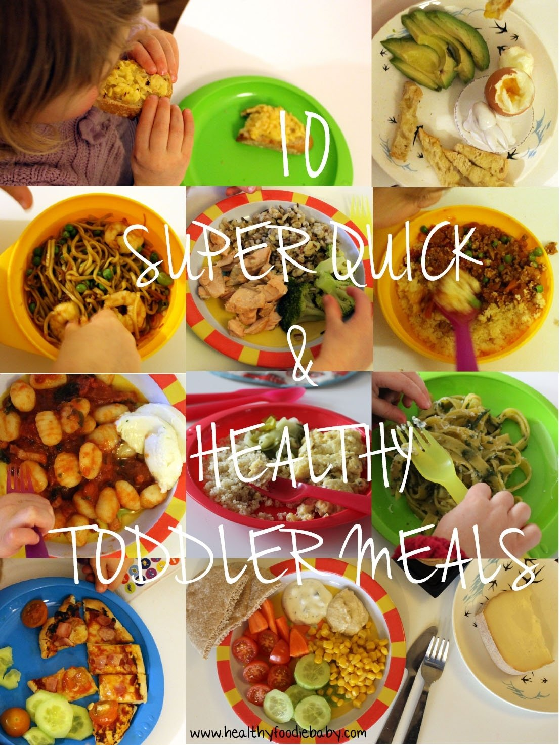 10 Stunning Healthy Meal Ideas For Toddlers 10 super quick healthy toddler meals healthyfoodiebaby 2 2021