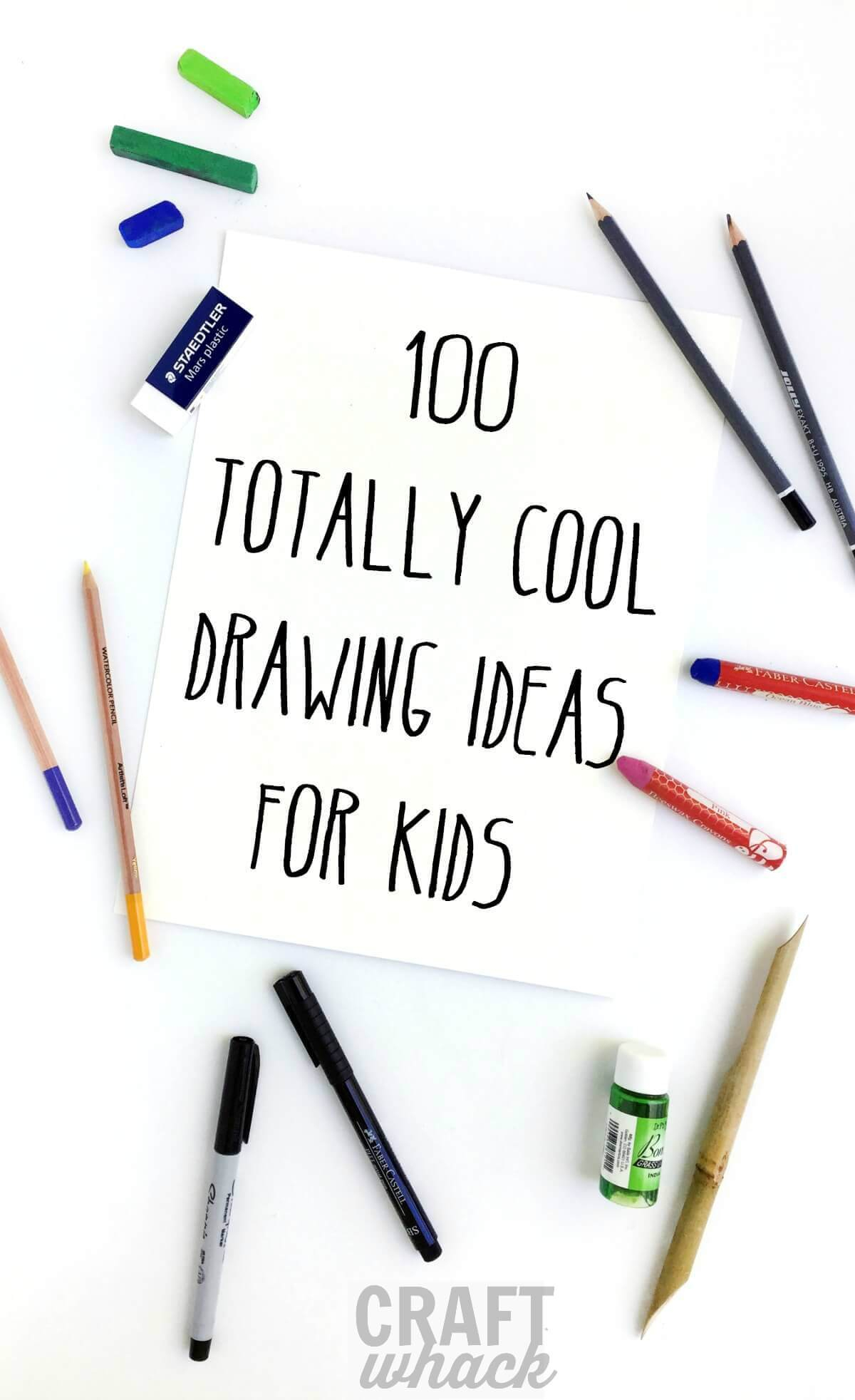 100 crazy cool drawing ideas for kids · craftwhack