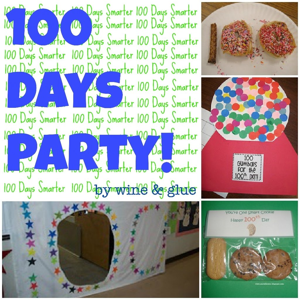 10 Unique Ideas For 100Th Day Of School 100 day party ideas wine glue 3 2020