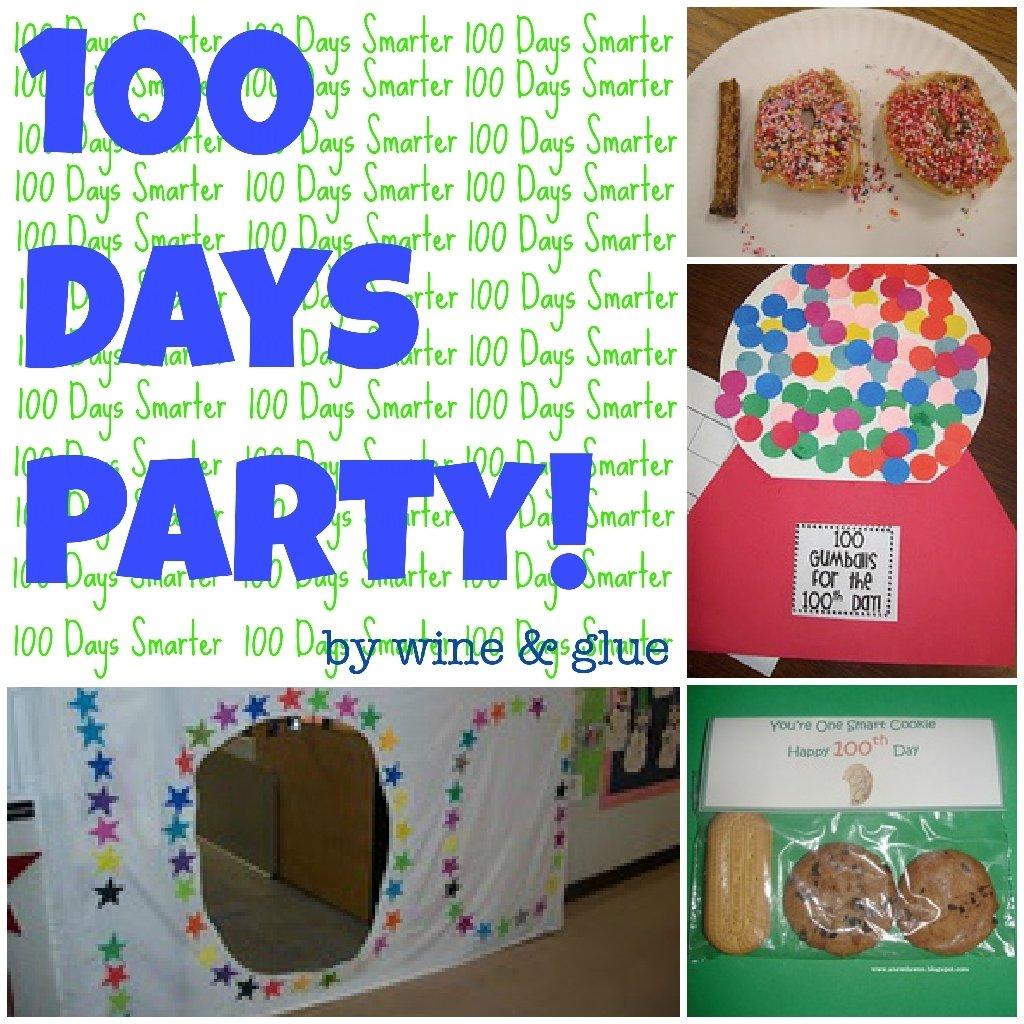 10 Unique 100Th Day Of School Ideas 100 day party ideas wine glue 4 2020