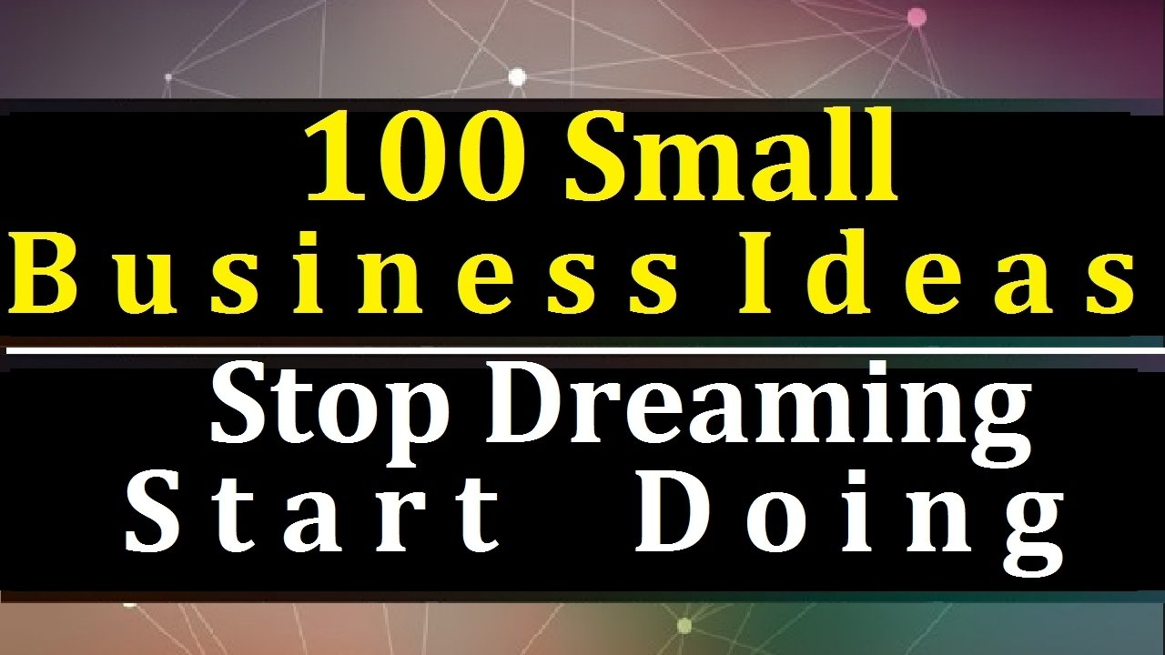 10 Best Ideas To Start A Small Business 100 small business ideas in india for starting your own business 3 2021
