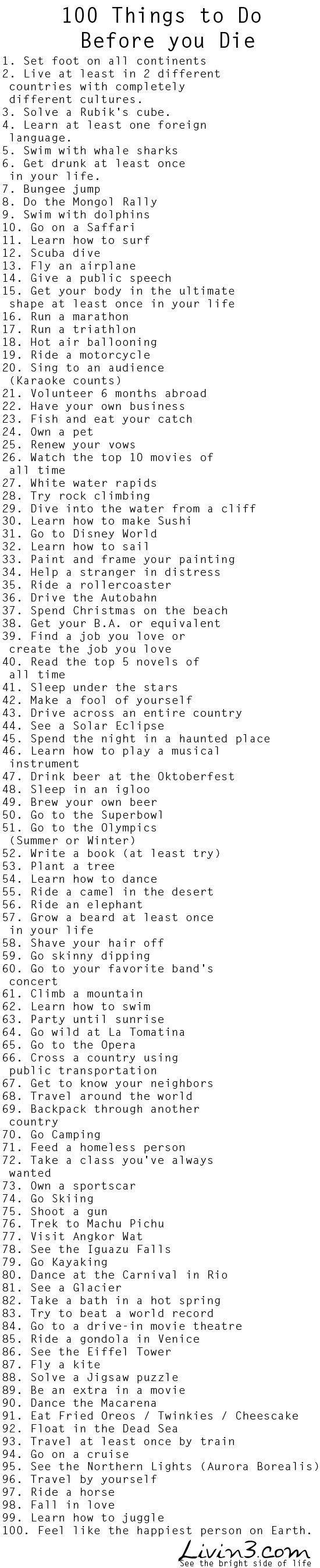 10 Spectacular Bucket List Ideas Before You Die 100 things to do before i die bucket list live your life ya know 2021
