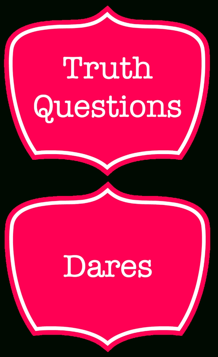 10 Fashionable Extreme Truth Or Dare Ideas 100 truth or dare questions for tweens free printable birthday 2021