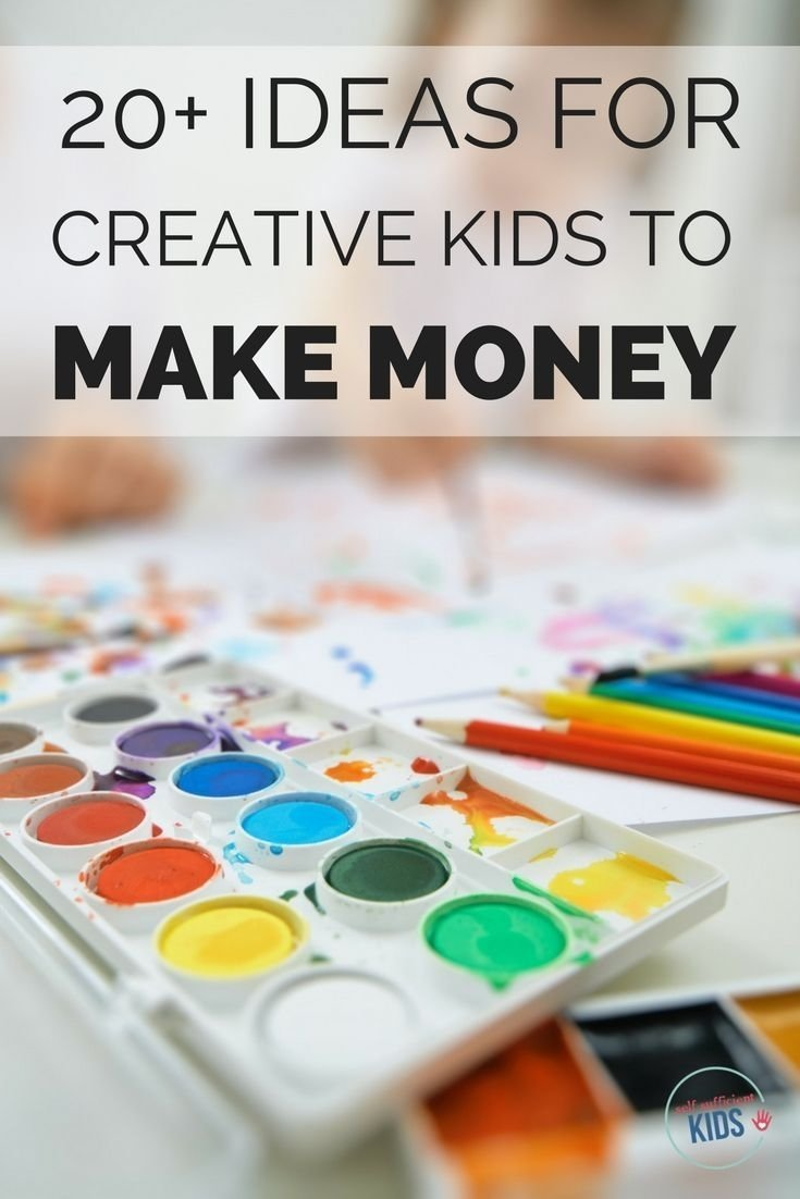 10 Attractive Ideas For Kids To Make Money 101 best how to make money as a kid images on pinterest kid chores 2020