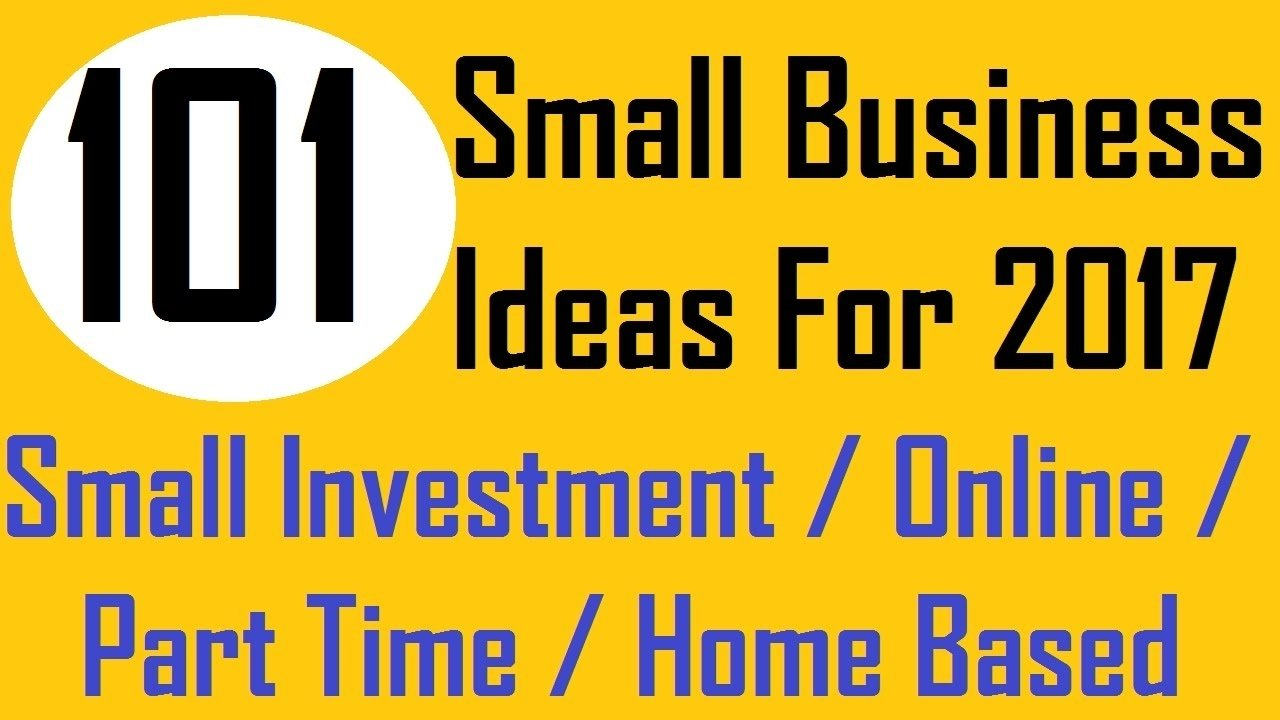 10 Awesome Online Home Based Business Ideas 101 small business ideas for 2017 youtube 2020