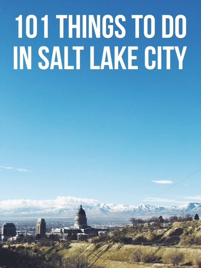 10 Most Popular Date Ideas Salt Lake City 101 things to do in salt lake city a locals guide female foodie 2021