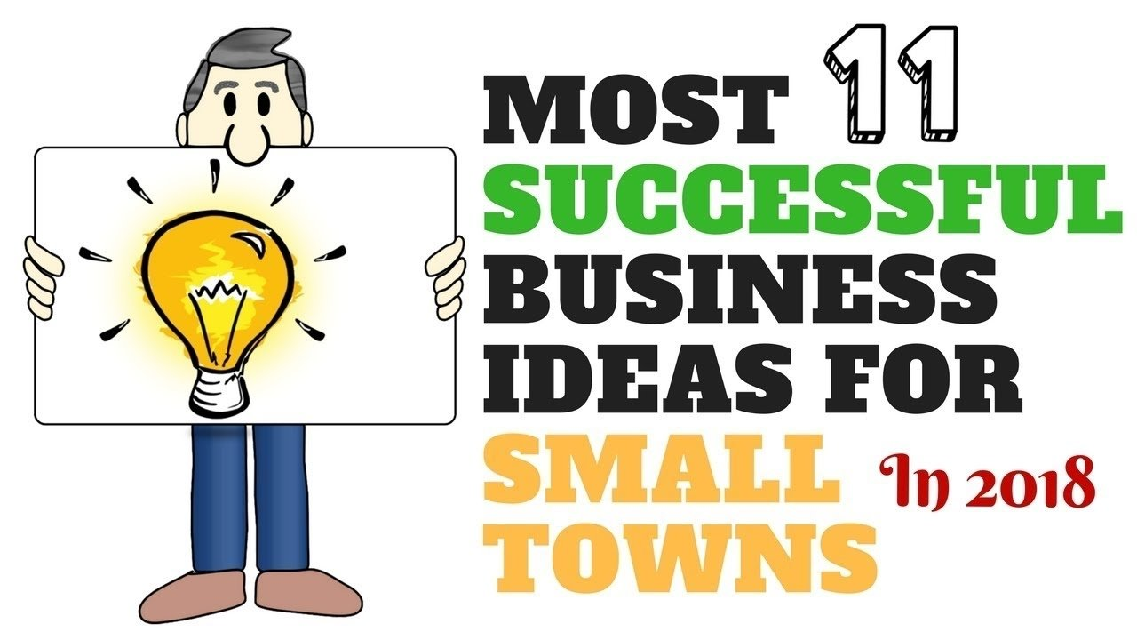 11 most successful business ideas for small towns in 2018 - 100