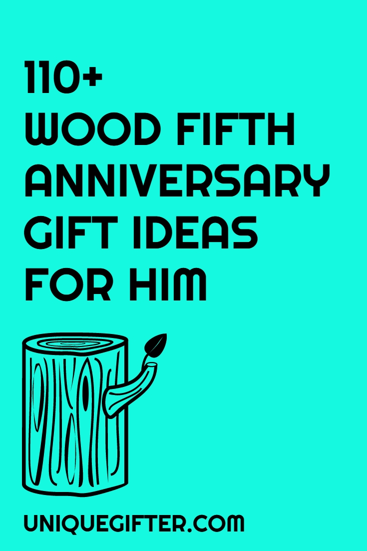 10 Fabulous 5Th Anniversary Gift Ideas For Husband 110 Wooden 5th Gifts Men Unique