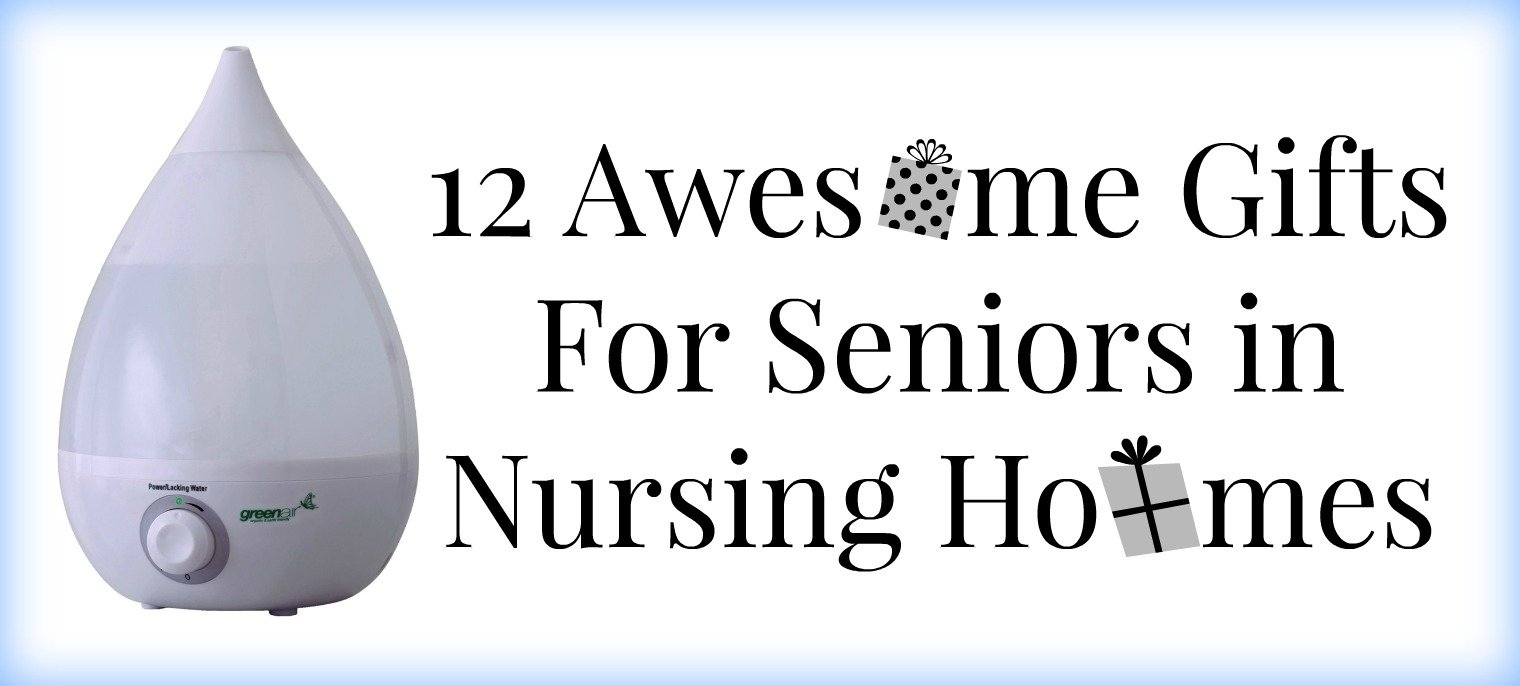 12 awesome gifts for seniors in nursing homes | elder care issues
