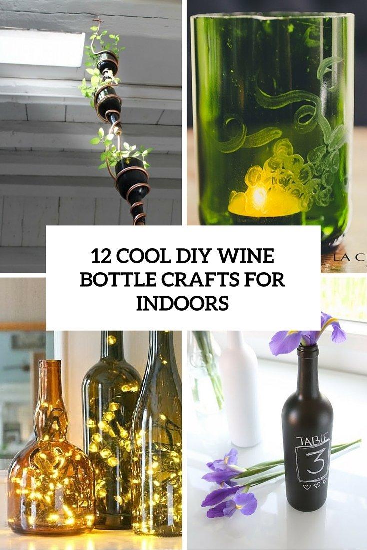 10 Most Popular Craft Ideas For Wine Bottles 12 cool diy wine bottle crafts for indoors shelterness 2020