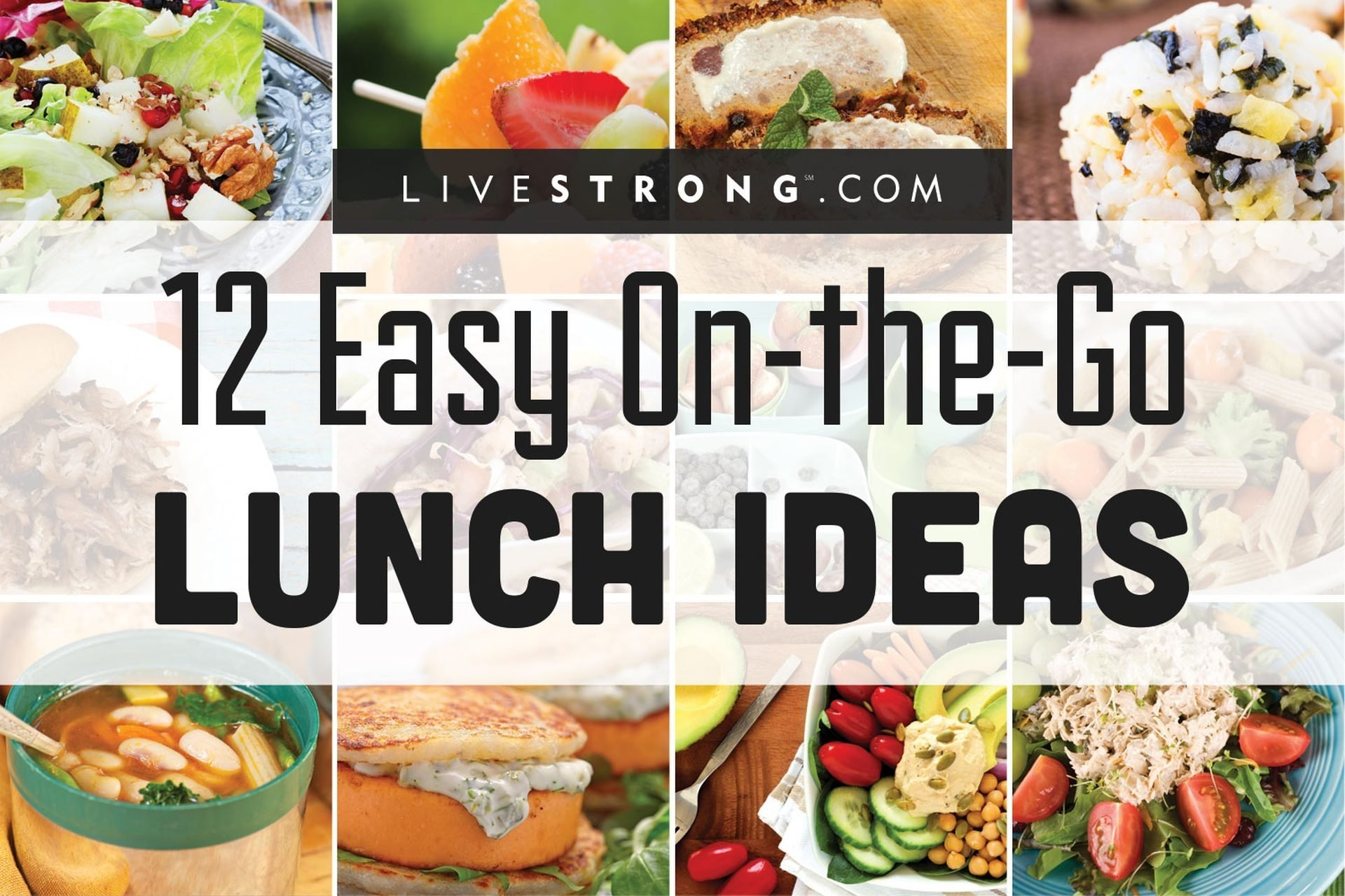 10 Lovable Cold Lunch Ideas For Work 12 easy on the go lunch ideas livestrong 2020