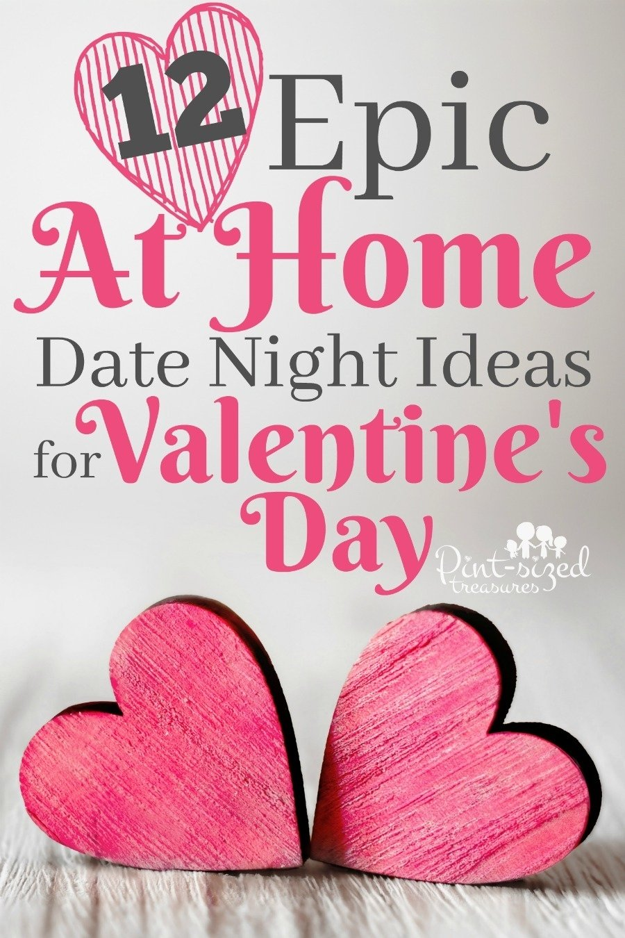 12 epic at home date night ideas for valentine's day · pint-sized