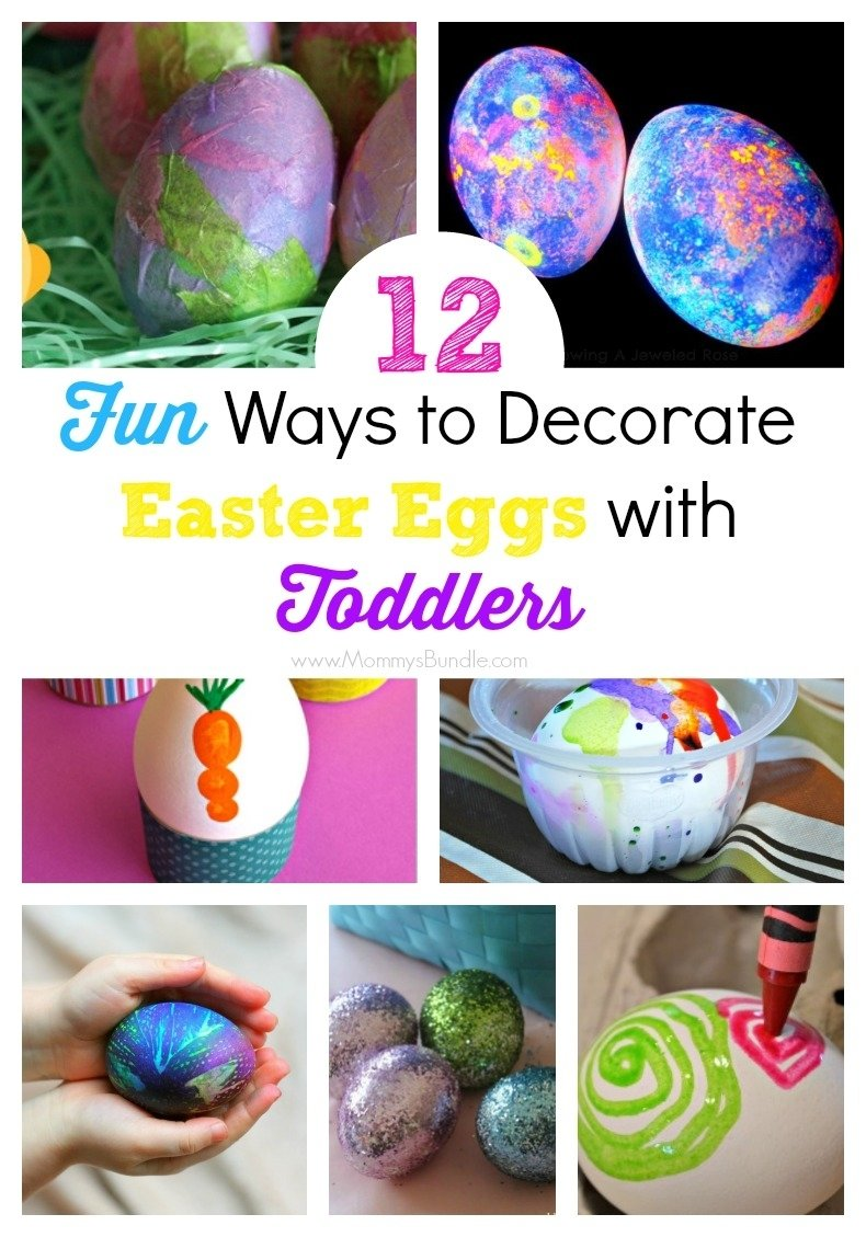 10 Elegant Easter Egg Ideas For Toddlers 12 fun ways to decorate easter eggs with toddlers mommys bundle