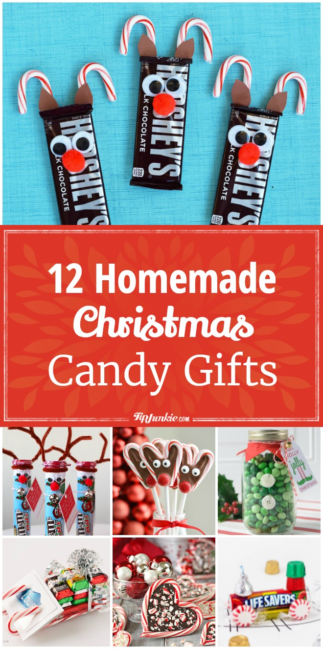 12 homemade christmas candy gifts [easy] – tip junkie