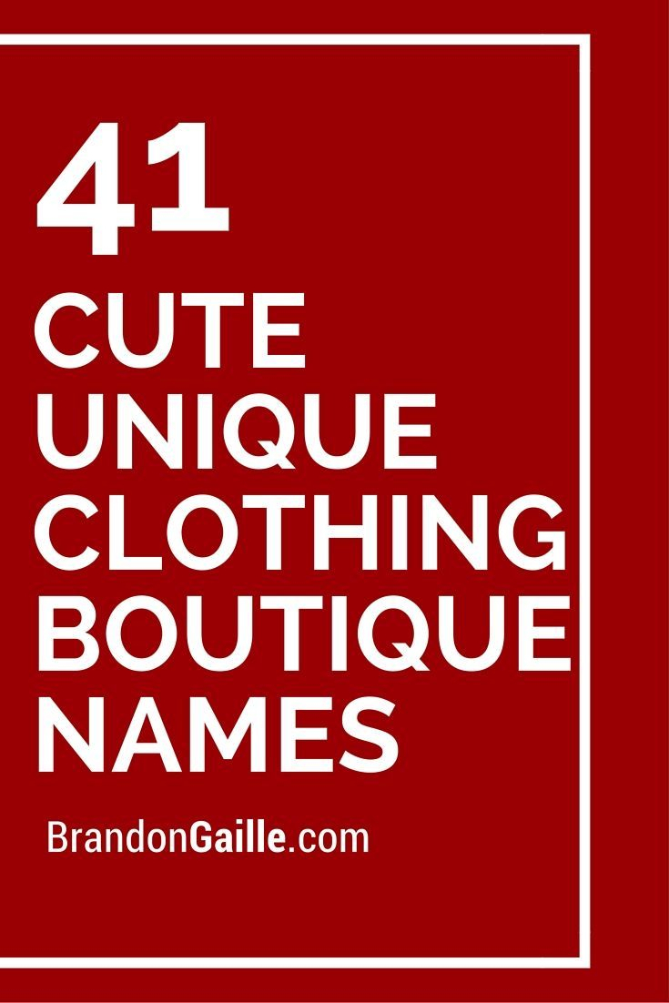 125 cute unique clothing boutique names | catchy slogans | boutique