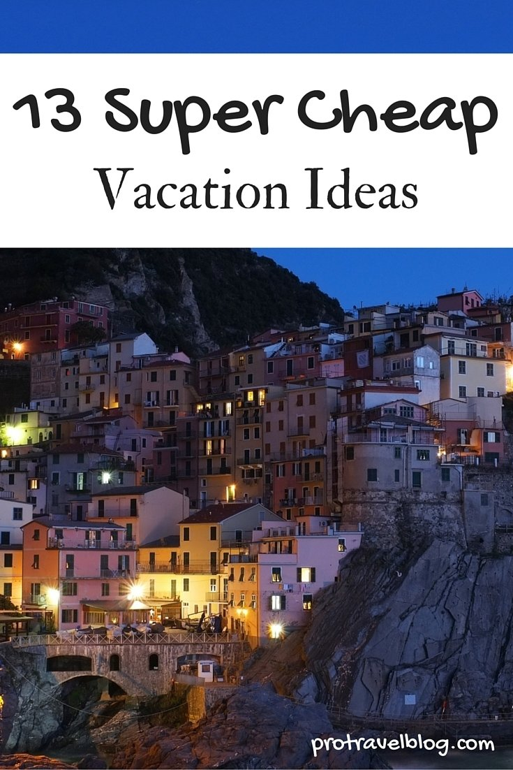 10 Unique Inexpensive Vacation Ideas For Couples 13 cheap vacation ideas youve got to see 2021