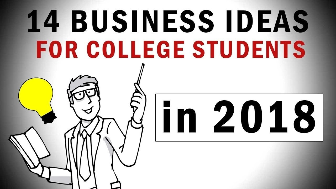 10 Stylish Business Ideas For College Students 14 business ideas to start while youre in college youtube