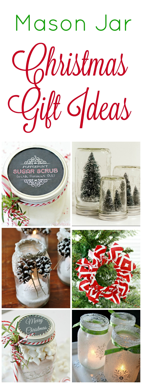 10 Beautiful Ideas For Mom For Christmas 14 mason jar christmas gift ideas mom 4 real