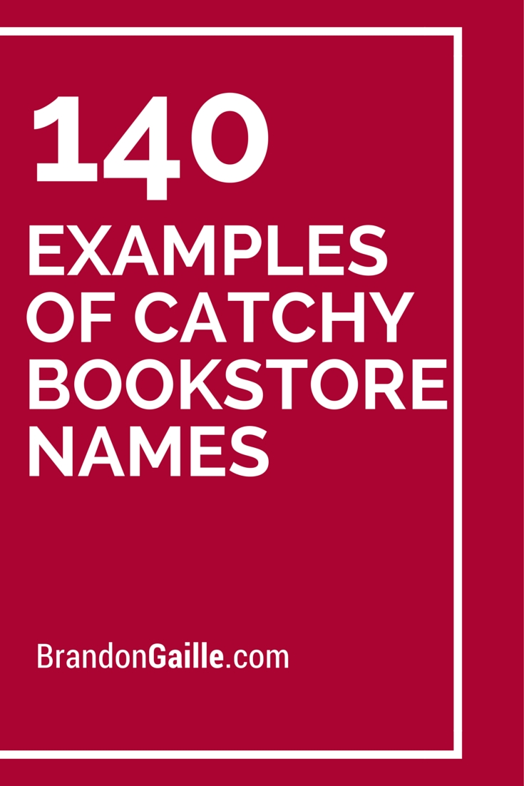 10 Lovable Boutique Names Ideas Catchy Simple 141 examples of catchy bookstore names bookstores books and book