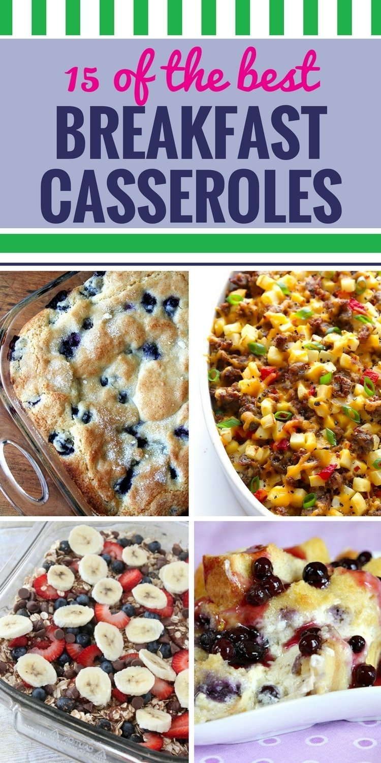 10 Stunning Breakfast Ideas For A Crowd 15 breakfast casserole recipes my life and kids 2 2020