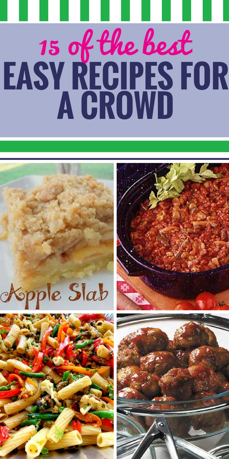 10 Fabulous Meal Ideas For A Crowd 15 easy recipes for a crowd my life and kids 1
